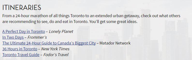Forslag til muligheder for at bruge tiden i Toronto fra 24 til 36 timer.